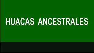 HUACAS  ANCESTRALES