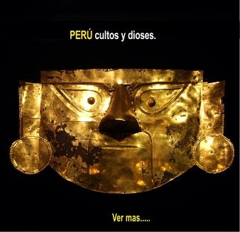 Tour Peru cultos y dioses