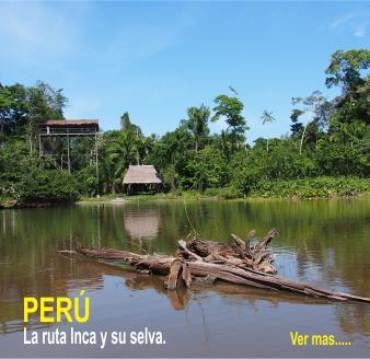 Tour ruta inca y selva
