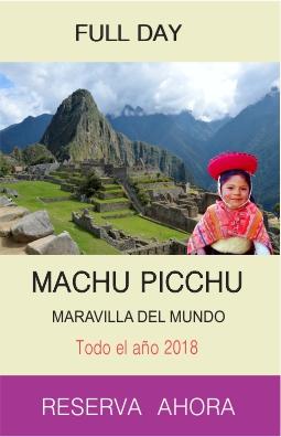 Tour Machu Picchu 2018