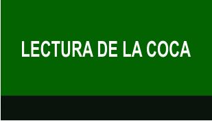 LECTURA DE LA COCA